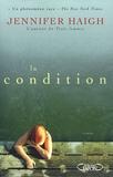 La condition / Jennifer Haigh | Haigh, Jennifer