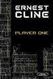 Ernest Cline - Player one.