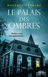 Maxence Fermine - Le Palais des Ombres.