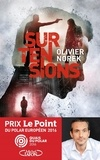 Surtensions / Olivier Norek | Norek, Olivier. Auteur