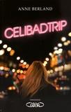 Anne Berland - Celibadtrip.