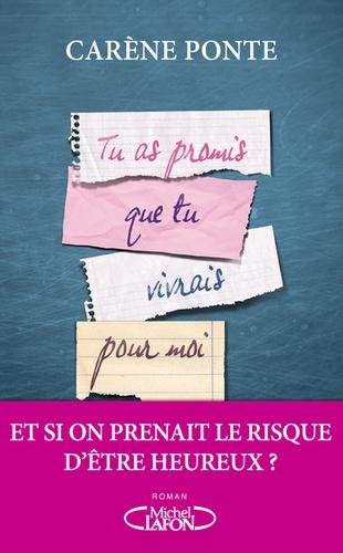 Tu as promis que tu vivrais pour moi / Carène Ponte   Ponte, Carène (1980-....)