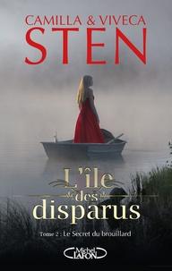 Camilla Sten et Viveca Sten - L'île des disparus Tome 2 : Le secret du brouillard.