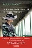 Le souffle des feuilles et des promesses / Sarah McCoy | McCoy, Sarah (1980-....). Auteur