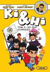 Kevin Tran et Fanny Antigny - Ki et Hi Tome 3 : Les jeux olympiques.