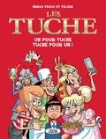 Marco Paulo et  Falzar - Les Tuche Tome 1 : Un pour Tuche, Tuche pour un !.