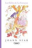 Joann Sfar et Jean de La Fontaine - Les fables de La Fontaine.