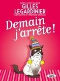 Véronique Grisseaux et Laëtitia Aynié - Demain j'arrête !.