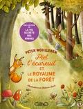 Peter Wohlleben et Stefanie Reich - Piet l'écureil et le royaume de la forêt.