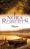 Fêlures / Nora Roberts | Roberts, Nora (1950-....)