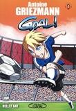 Antoine Griezmann et  Law - Goal ! Tome 1 : .