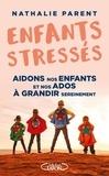 Nathalie Parent - Enfants stressés ! - Aidons nos enfants et nos ados à grandir sereinement.