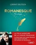 Lorànt Deutsch - Romanesque en images - La folle aventure de la langue française.