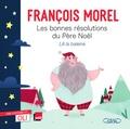 François Morel - Les bonnes résolutions du Père Noël.