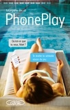 Morgane Bicail - PhonePlay Tome 2 : .