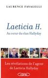 Laurence Favalelli - Laeticia H - Au coeur du clan Hallyday.