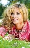 Ingrid Chauvin - Rêves d'enfants....
