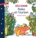 Leïla Slimani - Reiko et l'ourson.