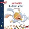 Olivier Norek et Marcel Pixel - Le lapin shérif.