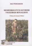 Abel Pomarède - Mémoires d'un ouvrier vigneron royaliste.