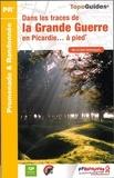 FFRandonnée - Dans les traces de la Grande Guerre en Picardie à pied.