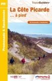 FFRandonnée - La Côte Picarde à pied - 26 promenades & randonnées.