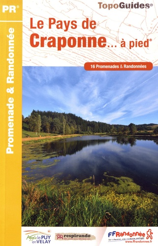 Le Pays de Craponne à pied : 16 Promenades & Randonnées / FFRandonnée |