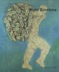 Mahi Binebine - Mahi Binebine - Edition bilingue français-anglais.