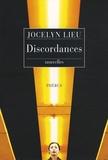 Jocelyn Lieu - Discordances.