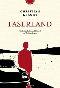 Christian Kracht - Faserland.