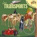 Les transports / Eleonora Barsotti | Barsotti, Eleonora. Illustrateur