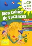 Valérie Drévillon - Mon cahier de vacances du CP au CE1 6-7 ans.