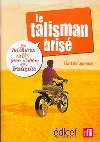 Bruno Maurer - RFI Talisman brisé Livret d'activités - Un feuilleton radio pour s'initier au français.