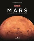Giles Sparrow - Mars - Le guide ultime de la planète rouge.