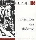 Marco Consolini - Théâtre S N° 25, 1er semestre : L'invitation au théâtre.