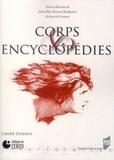Denis Hüe et Bernard Baillaud - Cahiers Diderot N° 14 : Corps et encyclopédies - Actes du colloques de Cerisy, 10-14 septembre 2008.