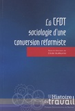 Cécile Guillaume - La CFDT : sociologie d'une conversion réformiste.