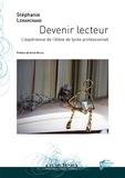 Stephanie Lemarchand - Devenir lecteur - L'expérience de l'élève de lycée professionnel.
