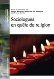 Céline Béraud et Bruno Duriez - Sociologues en quête de religion.