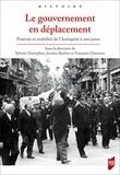 Josiane Barbier et François Chausson - Le gouvernement en déplacement - Pouvoir et mobilité de l'Antiquité à nos jours.