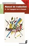 Denis Rodrigues - Manuel de traduction - Tome 2, Version espagnole moderne.