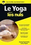 Georg A. Feuerstein et Larry Pane - Le Yoga pour les Nuls.