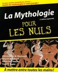 Christopher-W Blackwell et Amy Hackney Blackwell - La Mythologie pour les Nuls.