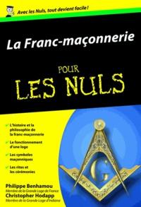 Philippe Benhamou et Christopher Hodapp - La Franc-maçonnerie pour les Nuls.