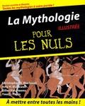 Christopher W. Blackwell et Amy Hackney Blackwell - La Mythologie illustrée pour les Nuls.