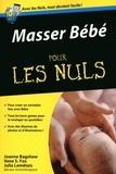 Joanne Bagshaw et Ilene Fox - Masser Bébé pour les Nuls.