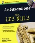 Denis Gabel et Bernhard Villmow - Le Saxophone pour les nuls. 1 CD audio MP3