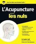 Nadia Volf - L'acupuncture pour les Nuls.