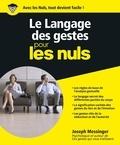 Joseph Messinger - Le Langage des gestes pour les nuls.