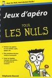 Stéphanie Bouvet - Jeux d'apéro pour les nuls.